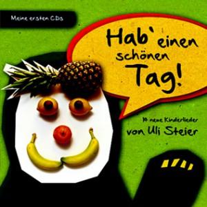 """Kinderlieder-CD """"Hab' einen schönen Tag!"""""""